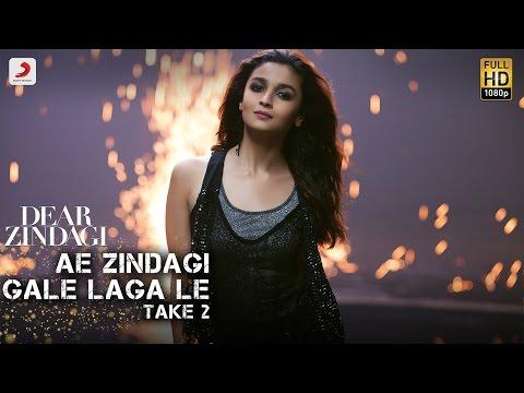 Ae Zindagi Gale Laga Le - Take 2 | Dear Zindagi | Alia | SRK | ILAIYARAAJA | Gulzar | Amit