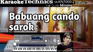 KARAOKE MINANG BABUANG CANDO SAROK FULL HD KN 7000