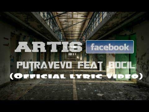 PutraVevo Feat Bocil - Artis Facebook (Official lyric video)