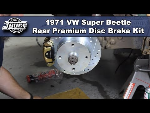 JBugs - 1971 VW Super Beetle - Rear Disc Brake Conversion Kit Installation