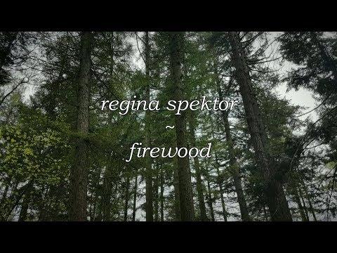 Regina Spektor - Firewood // Lyric Video