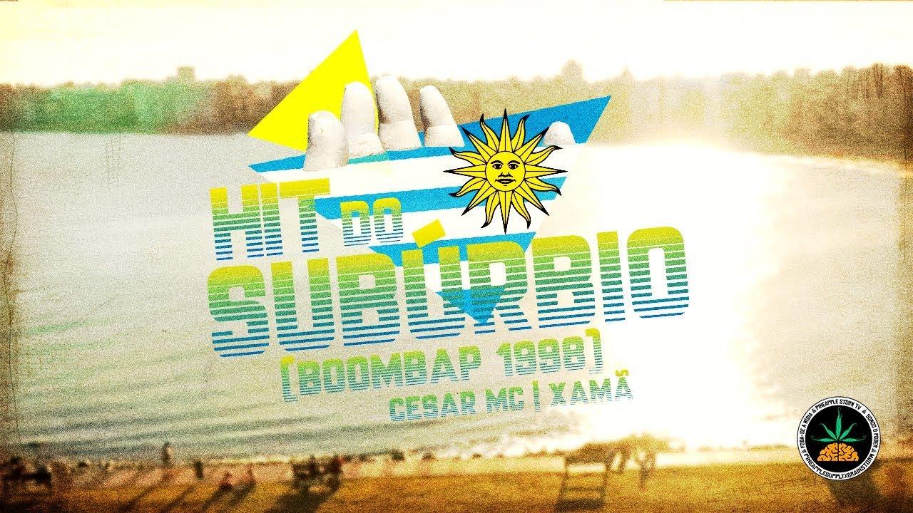 Hit do Subúrbio(Boombap 1998) - Cesar Mc e Xamã (Prod. Malak)