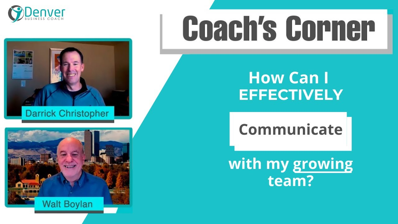 Coach's Corner S01E06: How Can I Effectively Hire, Train, and Communicate with My New Growing Team?