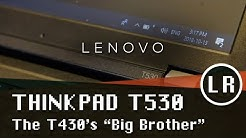 Buying a Lenovo ThinkPad T530 in 2018 (Overview and Teardown)