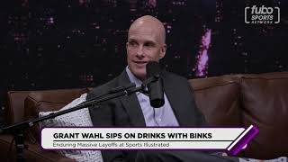 Grant Wahl on the Sports Illustrated Layoffs | Drinks With Binks | fubo Sports Network (10/10/19)