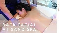 I Got a Back Facial at Sand Spa! | Susan Yara