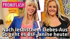 Nach lesbischem Liebes-Aus: So geht es BsF-Janine heute!