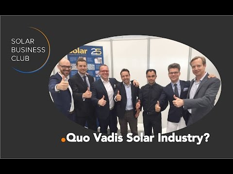 Solar Business Club Discussion at Intersolar Europe 2016: Quo Vadis Solar Industry?