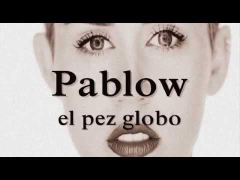 Miley Cyrus - Pablow ( Letra traducida al español )