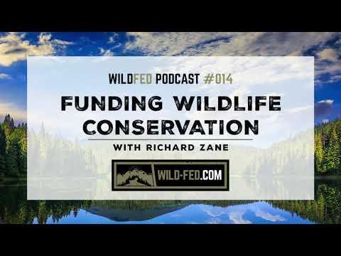 Funding Wildlife Conservation with Richard Zane — WildFed Podcast #014
