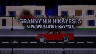 GRANNY'NİN HİKÂYESİ 5 SLENDERMAN'İN HİKÂYESİ 4 (FİNAL)