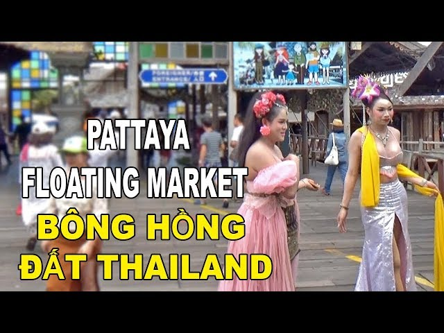BÔNG HỒNG ĐẤT THAILAND HOT GIRL PATTAYA FLOATING MARKET