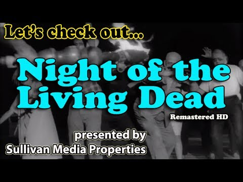 Night Of The Living Dead (Remastered HD) || a classic MOVIE encore