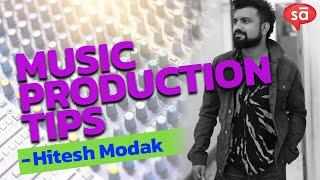 Hitesh Modak on music production || tutoREal || SudeepAudio.com