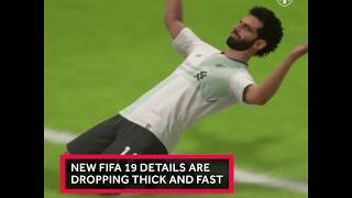 FIFA 19: What we know about the new game
