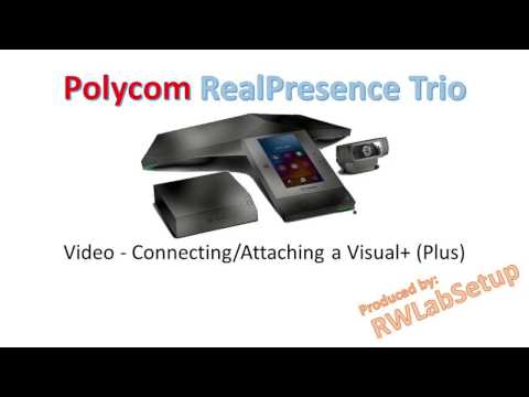 Polycom Trio 8800 - Video - Connecting/Attaching a Visual+ Plus