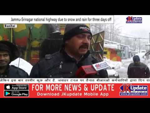 Jammu Srinagar national highway due to snow and rain for three days off    JKupdate Spot News
