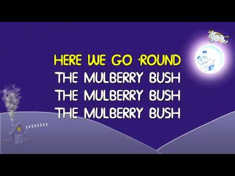 Sleepyheads Here We Go Round The Mulberry Bush