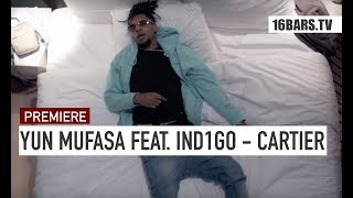 YUN MUFASA feat. IND1GO - Cartier (prod. by Waterboutus) | 16BARS.TV Videopremiere