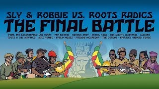 Sly & Robbie vs. Roots Radics -
