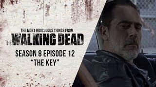 """S08E12 """"The Key"""" - The Most Ridiculous Things From The Walking Dead"""