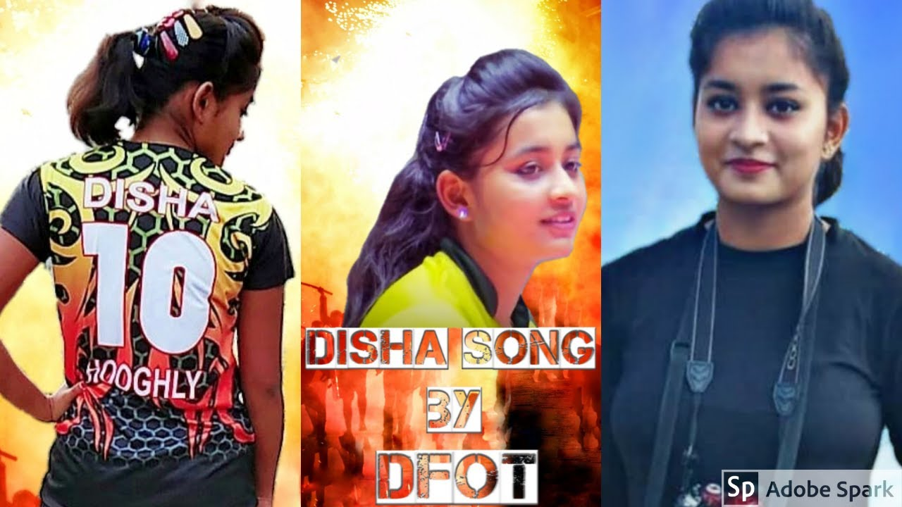 Disha Ghosh Song By Dfot Volleyball Player Dfot Westbengal Dedicated To Disha Nelson Dfot Youtube