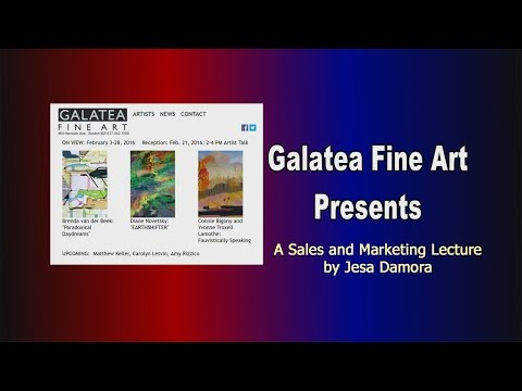 Galatea Fine Art Presents A Sales and Marketing Lecture by Jesa Damora