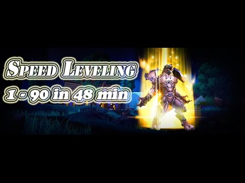 [WOW] Speed Leveling 1-90 in 48 min! - Guide