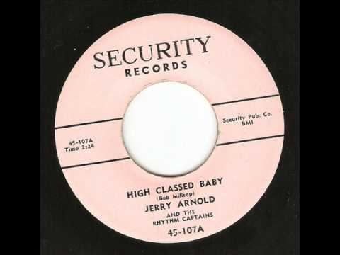 Jerry Arnold -  High Classed Baby ( 1958 Rockabilly )
