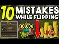 Top 10 Common Mistakes Beginners Make while Flipping! Avoid these Flipping Pitfalls! [OSRS]