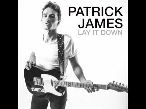 Patrick James  Lay It Down Artwork Video