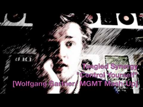 Tangled Synergy -- Control Yourself [Wolfgang Gartner/ MGMT Mash-Up]
