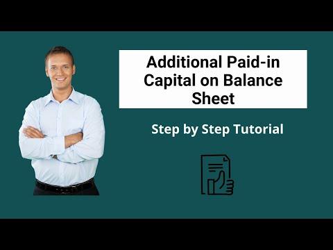Additional Paid-in Capital on Balance Sheet | APIC Formula