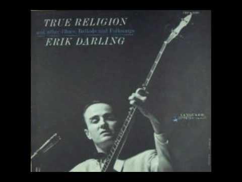 Erik Darling - True Religion