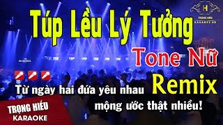 Karaoke Túp Lều Lý Tưởng Remix Tone Nữ Nhạc Sống | Trọng Hiếu