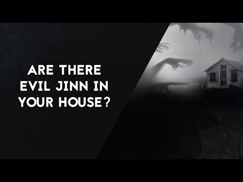 Evil Jinn Can Be In Your House If You Don't Do This!!!