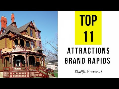 Top 11.Best Tourist Attractions in Grand Rapids - Michigan