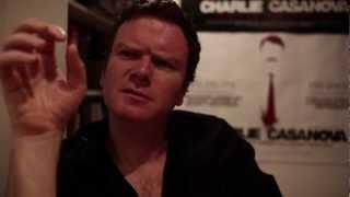 "CHARLIE CASANOVA ""That damn script"" interview with Terry McMahon (DVD extra)"