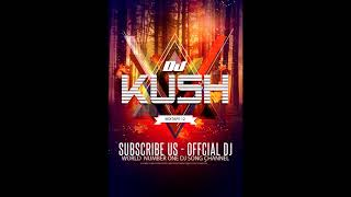 DJ KUSH  Personal Collection - Mixtape 12
