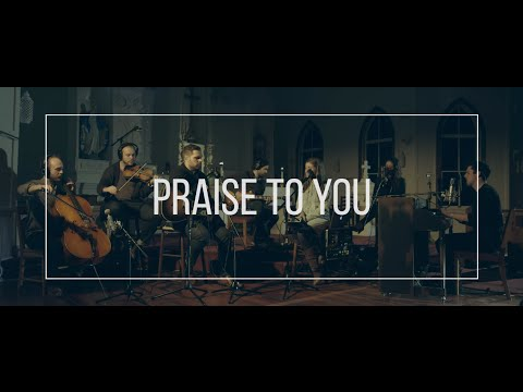 PRAISE TO YOU // feat. John Finch - #VIGIL