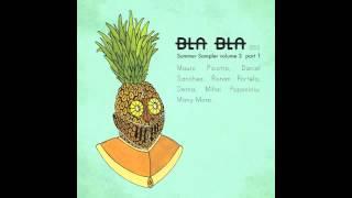 [BLA BLA 050] RONAN PORTELA - MONOTONIC [SUMMER SAMPLER VOLUME 3 PT.1]