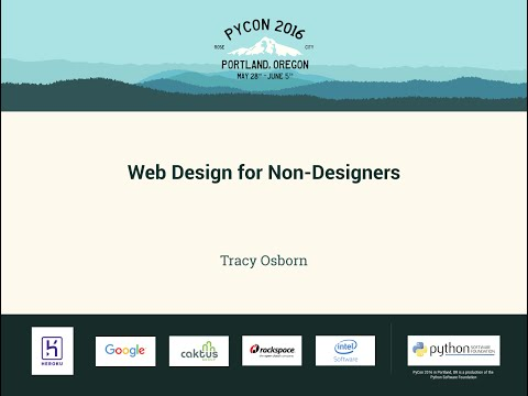 Tracy Osborn   Web Design for Non Designers   PyCon 2016