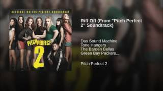 "Riff Off (From ""Pitch Perfect 2"" Soundtrack)"