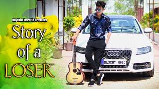 Story of a LOSER | Rhythm Jasrotia