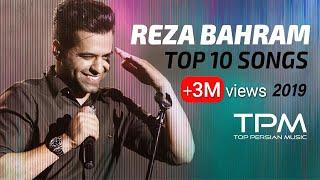 Reza Bahram - Top 10 Mix ( رضا بهرام - میکس 10 آهنگ برتر )