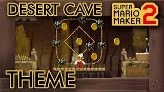 What If Super Mario Maker 2 Had A Desert Cave Theme?