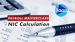 Payroll Masterclass | NIC Calculation