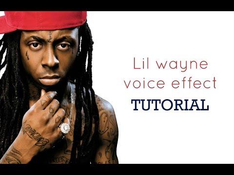 Lil wayne Vocal Style Tutorial