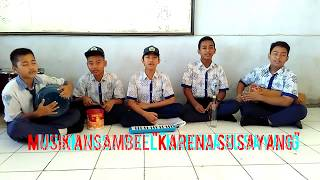 Musik Ansambel (karena su sayang)