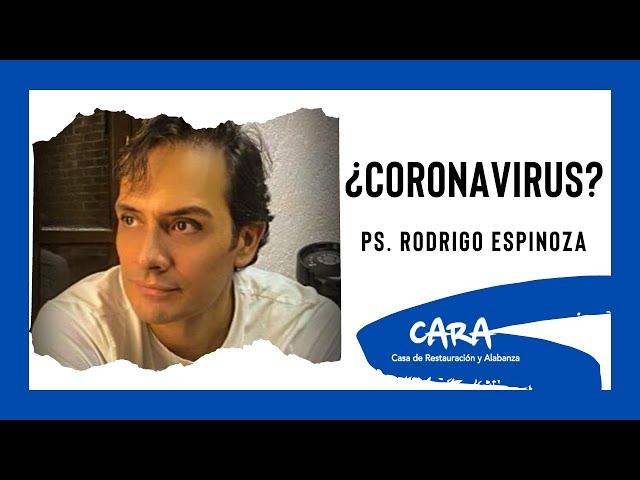¿Coronavirus?- Rodrigo Espinosa